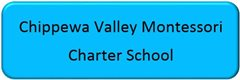 Chippewa Valley Montessori Charter School